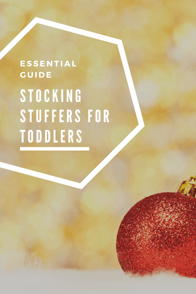 Stocking stuffers for toddlers essential guide